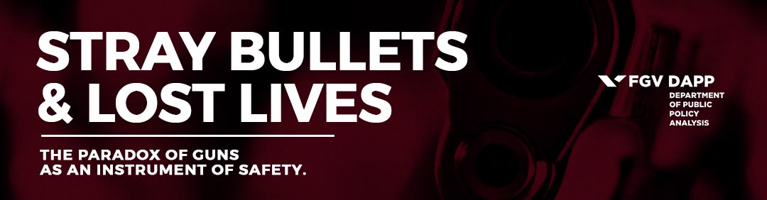 Stray Bullets And Lost Lives The Paradox Of Guns As An Instrument Of Safety Fgv Dapp